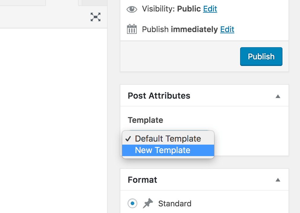 A drop-down menu with the available post templates.